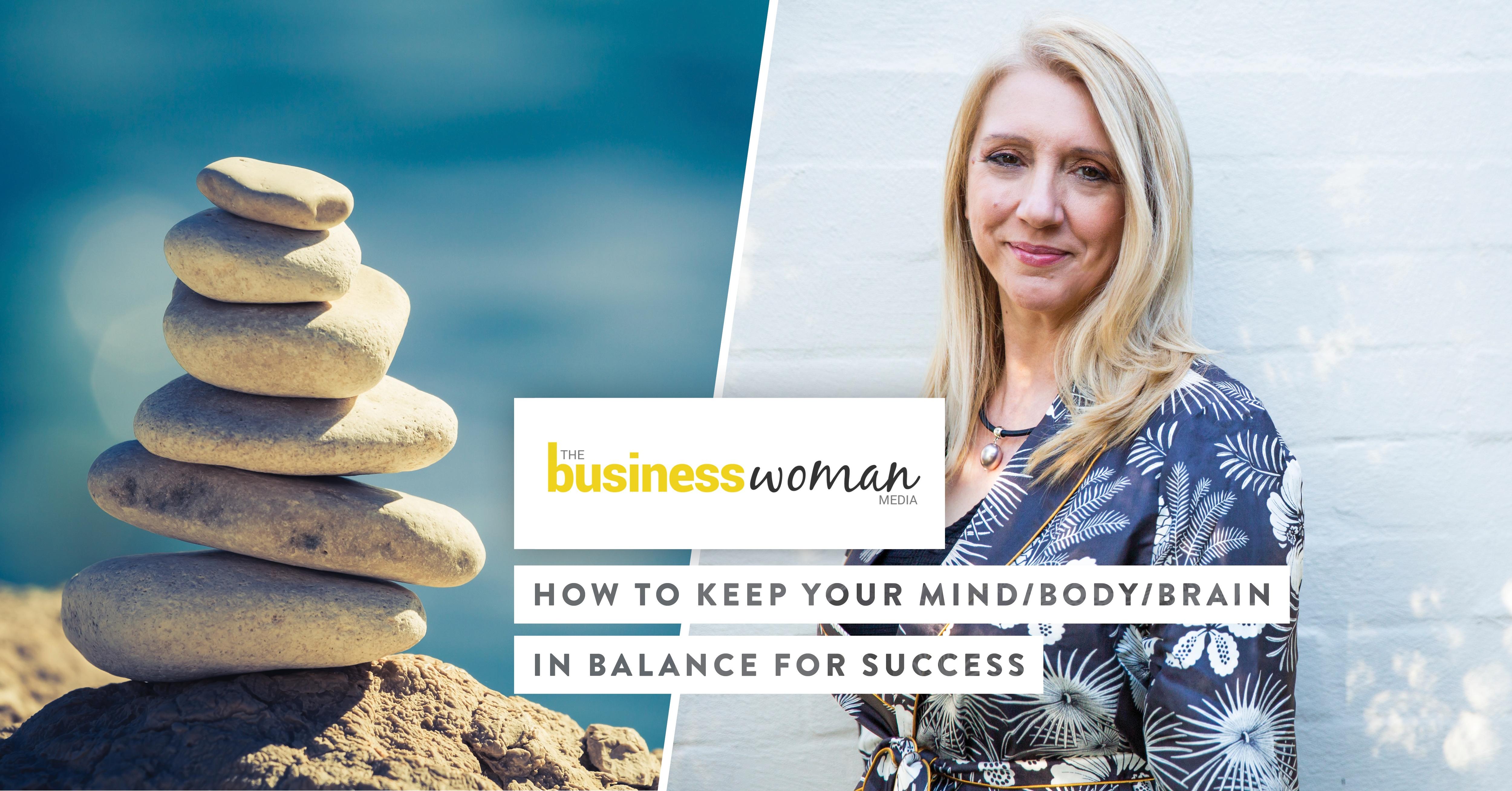 business-woman-media-keep-mind-body-brain-balance-success